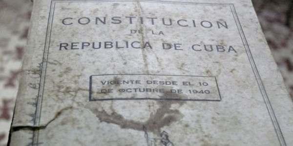 La Restauración De La Constitución De La República De Cuba De 1940 Es Imprescindible En Un Futuro Gobierno De Transición En Una Cuba Libre, Democrática Y Soberana